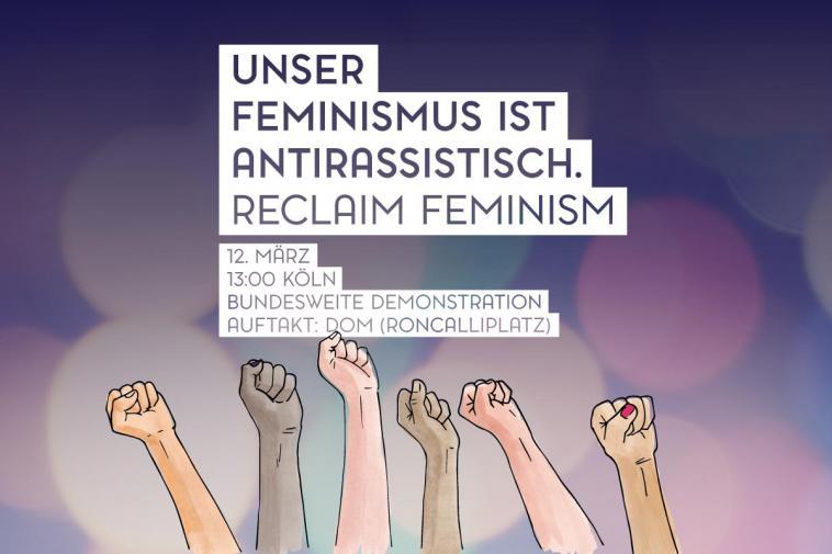 Unser Feminismus ist Antirassistisch – Demonstration am 12.3. in Köln
