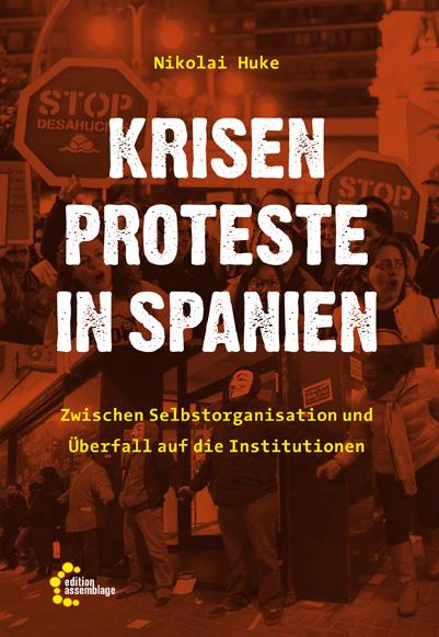 Buchvorstellung :: Krisenproteste in Spanien – Zwischen Selbstorganisation und Überfall auf die Institutionen