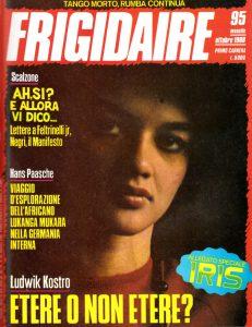Oreste Scalzone Frigidaire 95, Ottobre 148_1988, Oreste Scalzone: Lettere a Feltrinelli jr, Negri, Il Manifesto