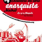 14º ENCUENTRO DEL LIBRO ANARQUISTA DE MADRID