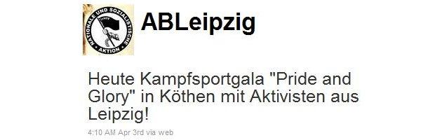 """Der """"Freies Netz""""-Nachfolger """"Aktionsbündnis Leipzig"""" bewirbt das Kampfsportturnier """"Pride and Glory"""" am 3. April 2011 in Köthen."""