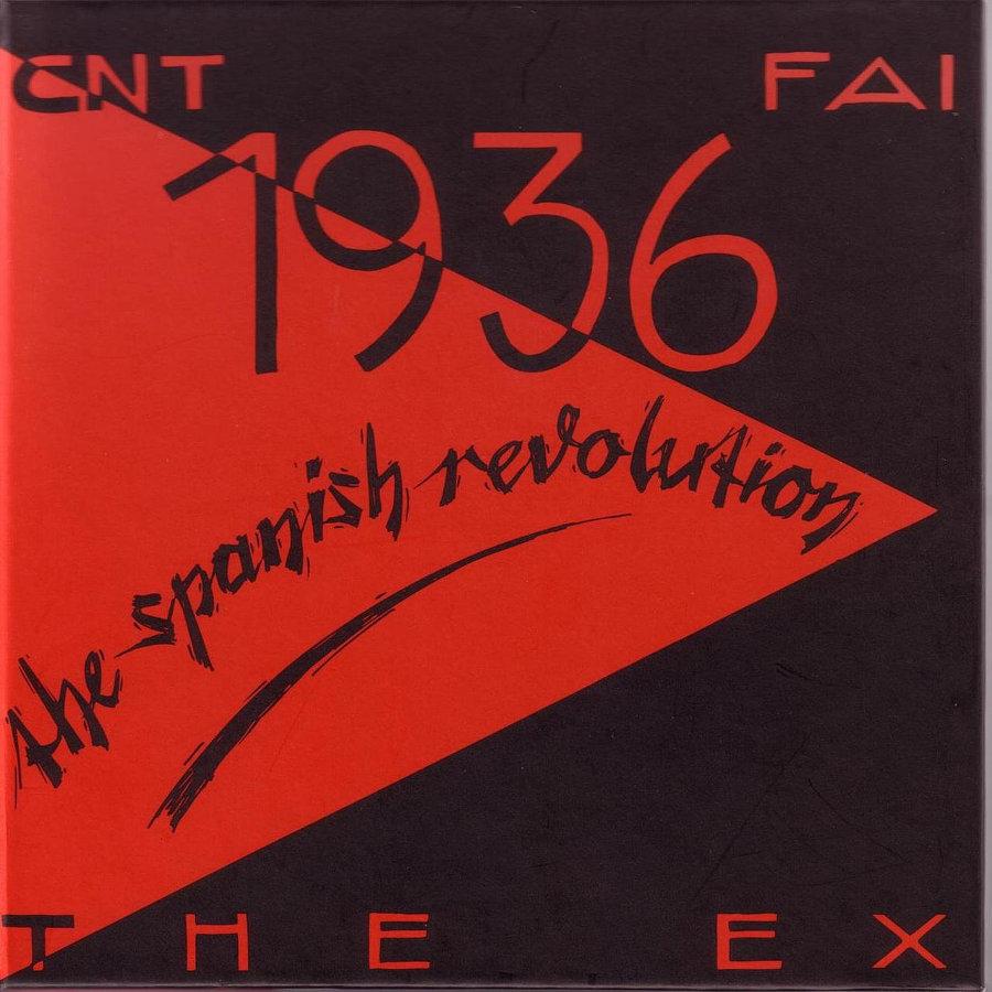 1936 , The Spanish Revolution, par The Ex