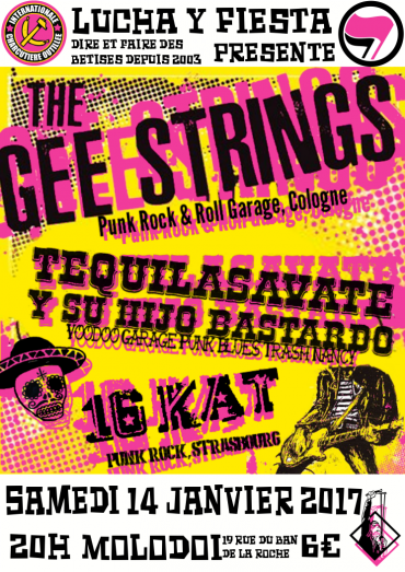 The Gee Strings + Tequila Savate y su Hijo Bastardo + 16Kat