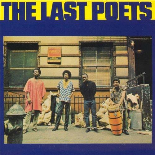 When the Revolution Come, The Last Poets