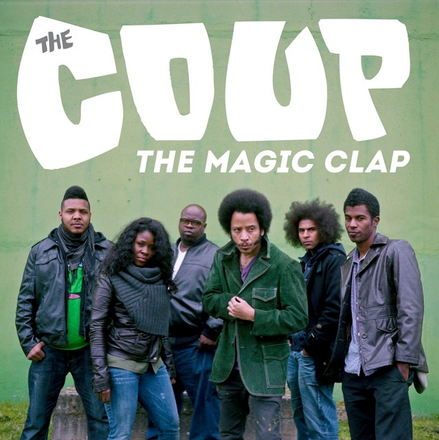 The Coup - The Magic Clap