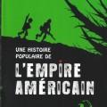 Howard Zinn – Une histoire populaire de l'Empire Américain
