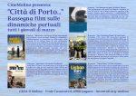 """""""Città di Porto…"""" Rassegna film sulle dinamiche portuali"""
