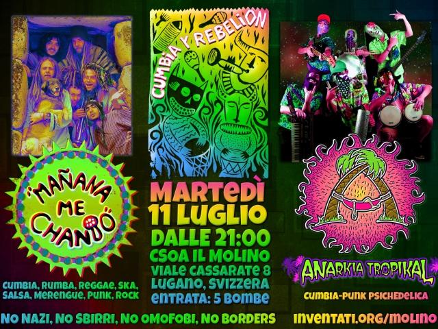11.07.2017 - Cumbia Y Rebelión - Mañana Me Chanto y Anarkía Tropikal