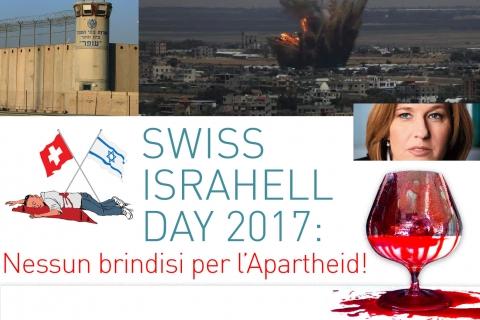 Swiss Israel Day 2017: nessun brindisi per l'Apartheid!