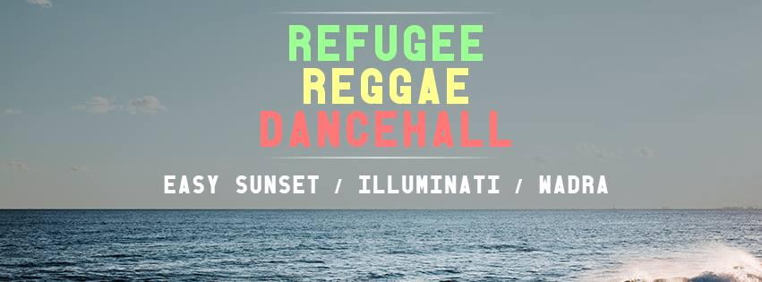 03.11.2017 - Refugee Reggae Dancehall Night