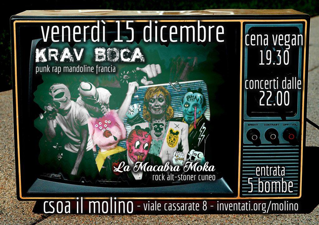 15.12.2017 - Krav Boca + La Macabra Moka