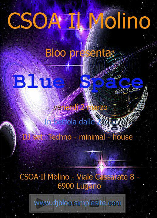 02.03.2018 - Blue Space - Techno / Minimal / House