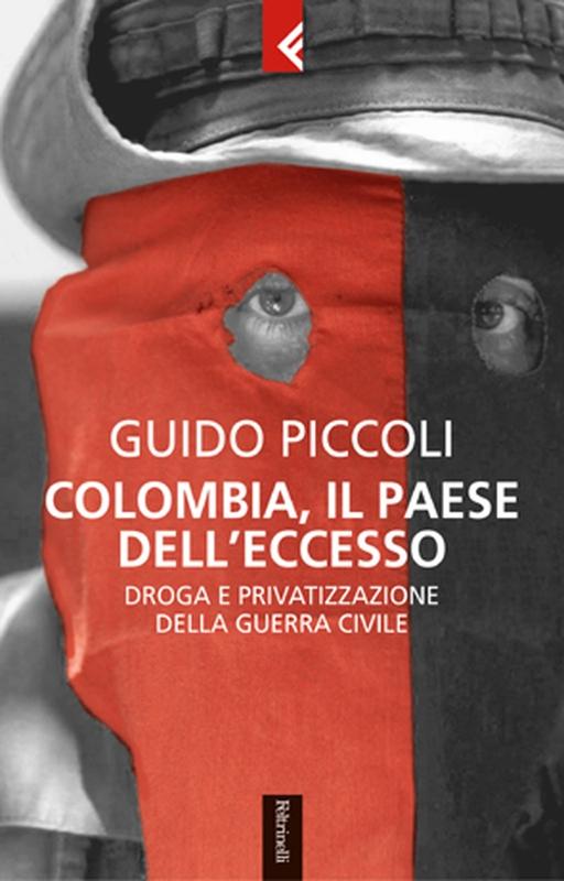 15.03.2018 - Colombia, Narcos, Paramilitarismo - Incontro/Discussione con Guido Piccoli