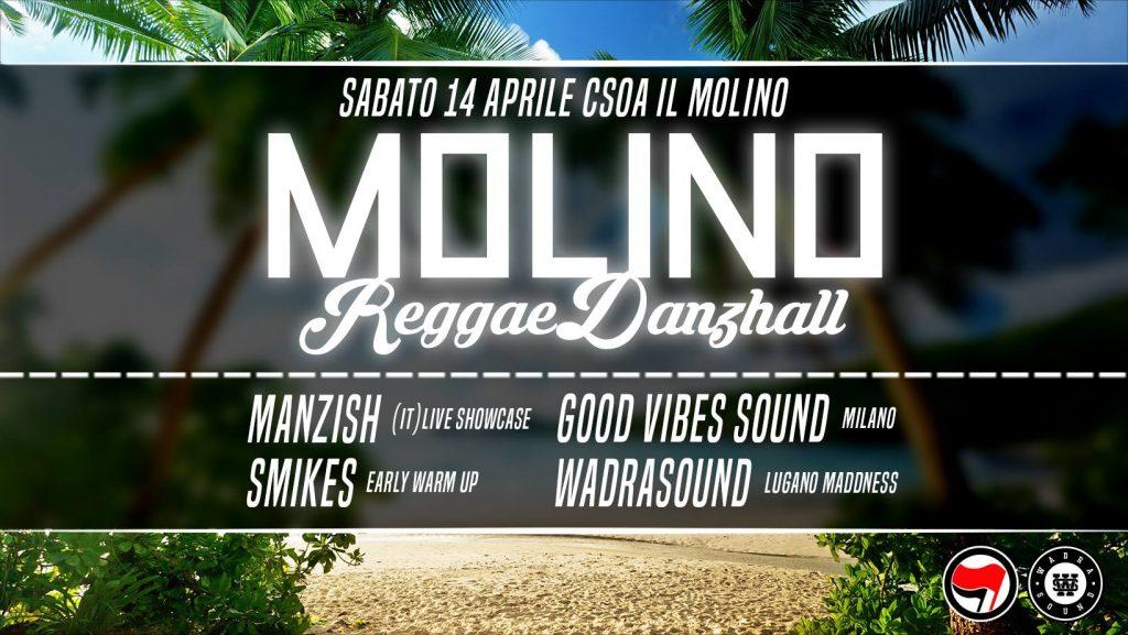 14.04.2018 - Molino Reggae Danzhall Night ★ Manzish, Wadra, Good Vibes Sound