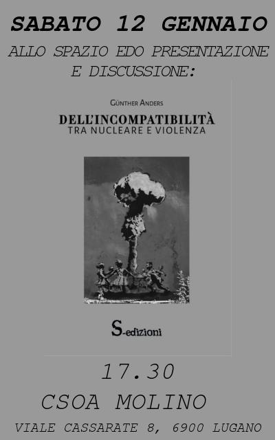 12.01.2019 - Presentazione e Discussione: Dell'Incompatibilità - Tra Nucleare e Violenza