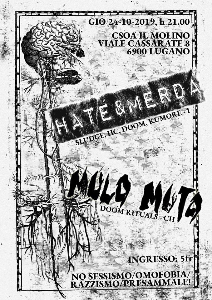 24.10.2019 - Hate & Merda // Mulo Muto