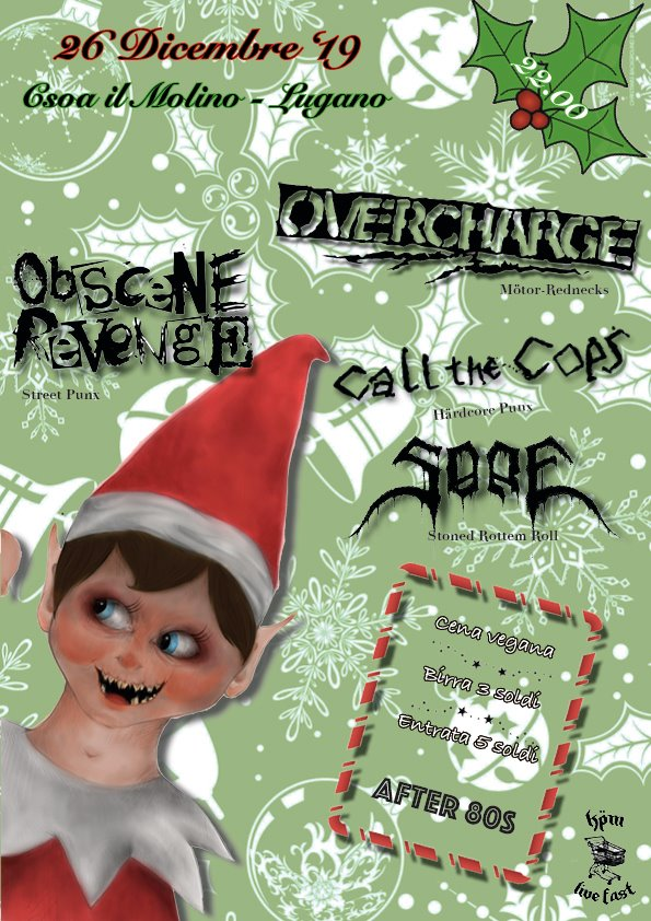 26.12.2019 - Natale Fatale KPM: Call the cops, Overcharge, Obscene Revenge, Sore