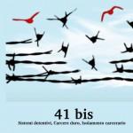 """Opuscolo: """"41bis - Sistemi detentivi, carcere duro, isolamento carcerario"""""""