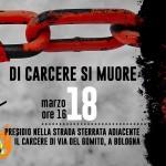 Bologna - 18 marzo h. 16:00 -  Di carcere si muore